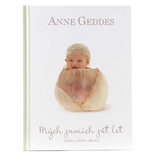 Anne Geddes Kniha Mých Prvních Pět Let Kahu CZ